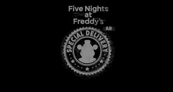 玩具熊的五夜后宫AR特快专递何时出? 玩具熊的五夜后宫新作详解